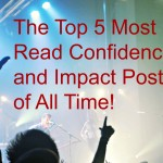 Top 5 Tmpact & Confidence Posts